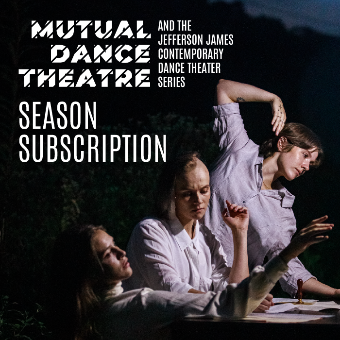 More Info for Mutual Dance Theatre and The Jefferson James Contemporary Dance Theater Series 2021-22 Season Subscription