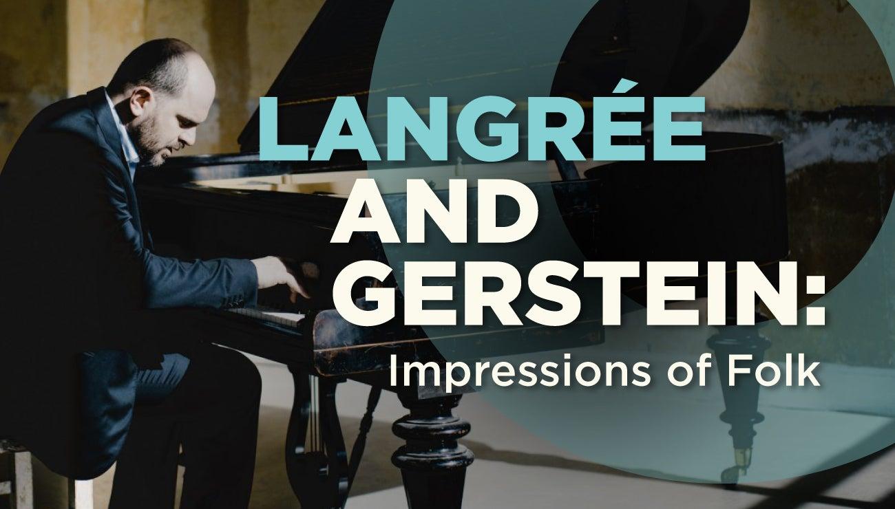LANGRÉE & GERSTEIN: IMPRESSIONS OF FOLK