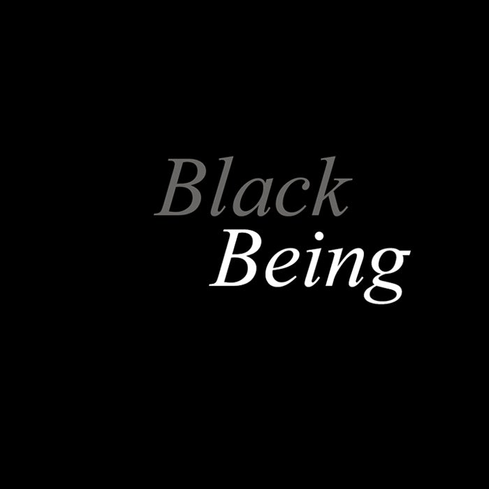 More Info for CSO PROOF: Black Being