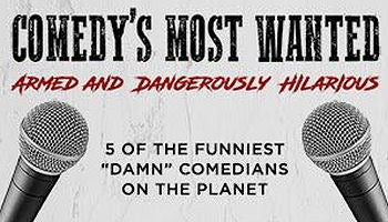 Comedy's Most Wanted 350x200.jpg