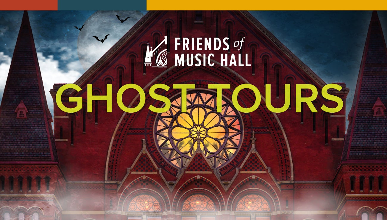 Ghost Tours of Music Hall