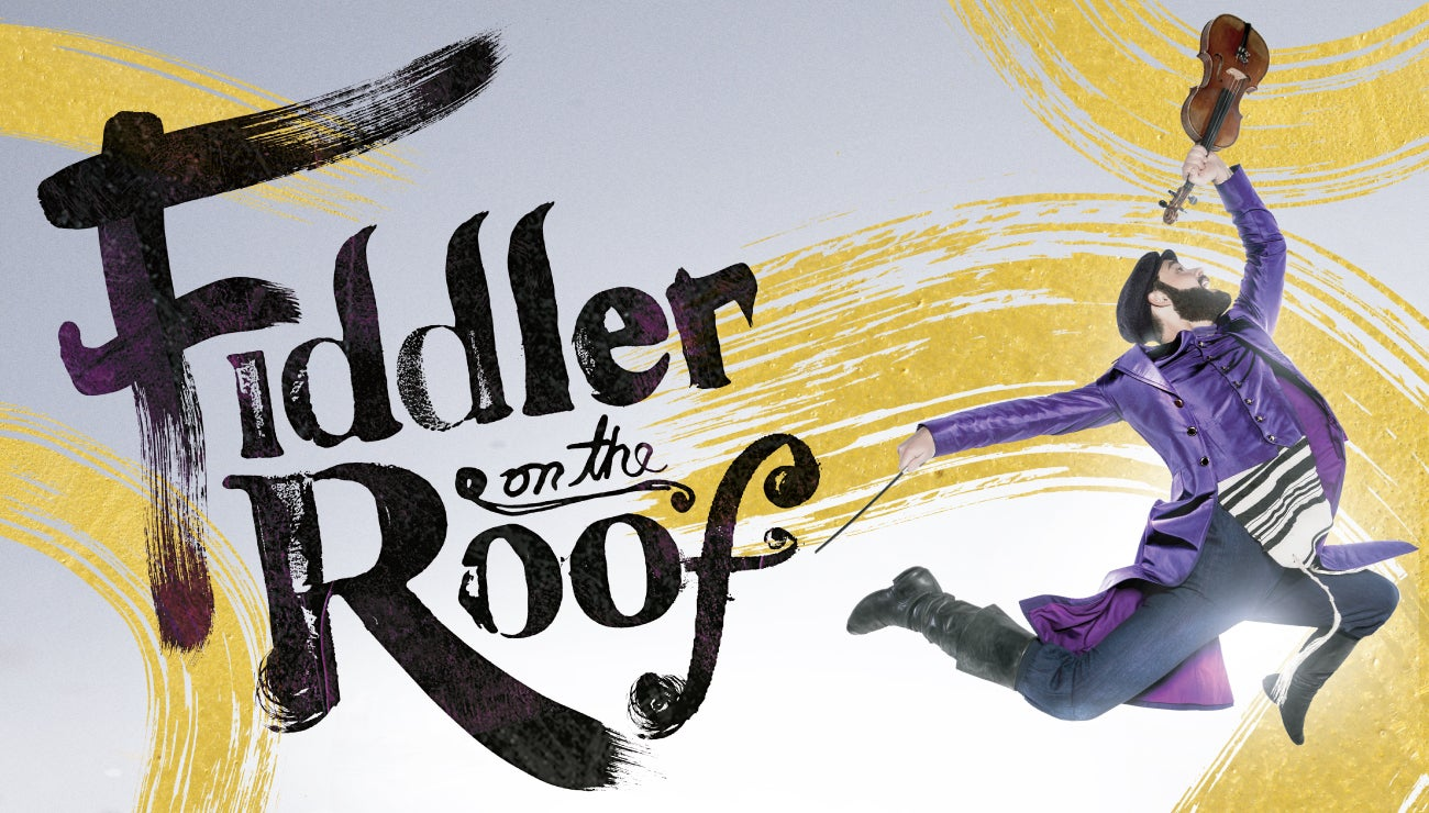 FiddlerontheRoof_1300X740.jpg