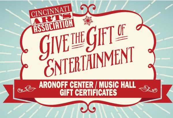 Gift certificates cincinnati arts give the gift of entertainment negle Images