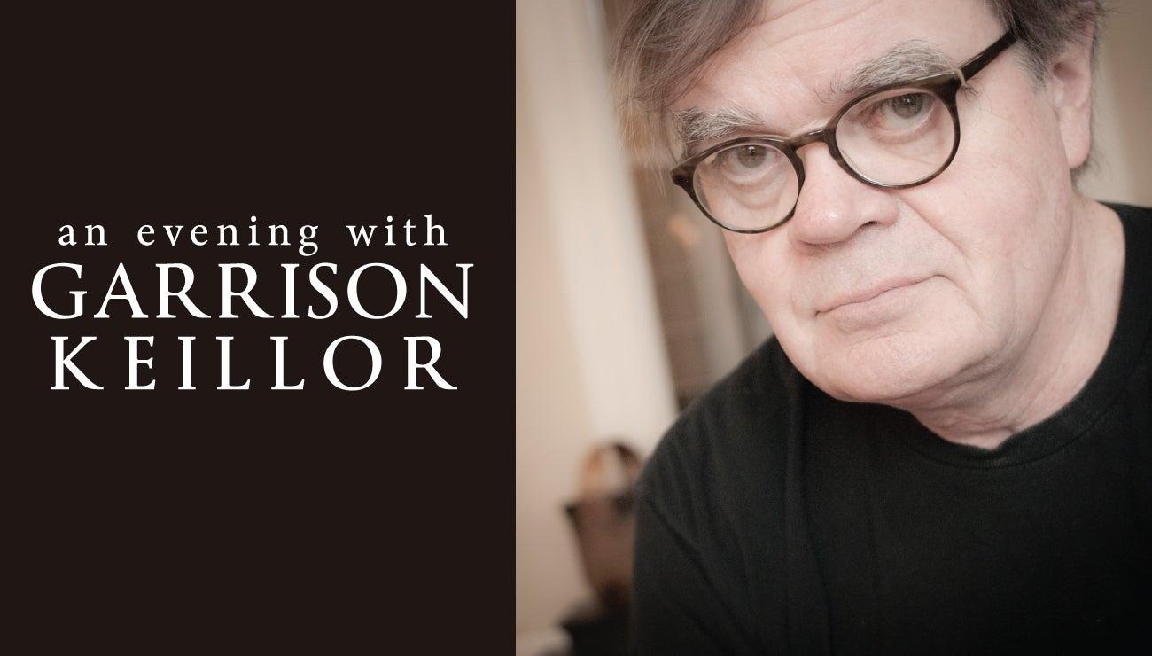 An Evening with Garrison Keillor