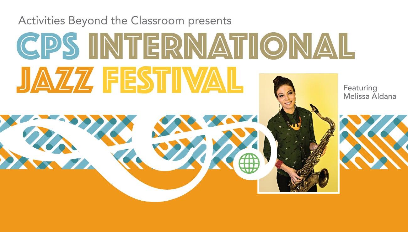 CPS International Jazz Festival