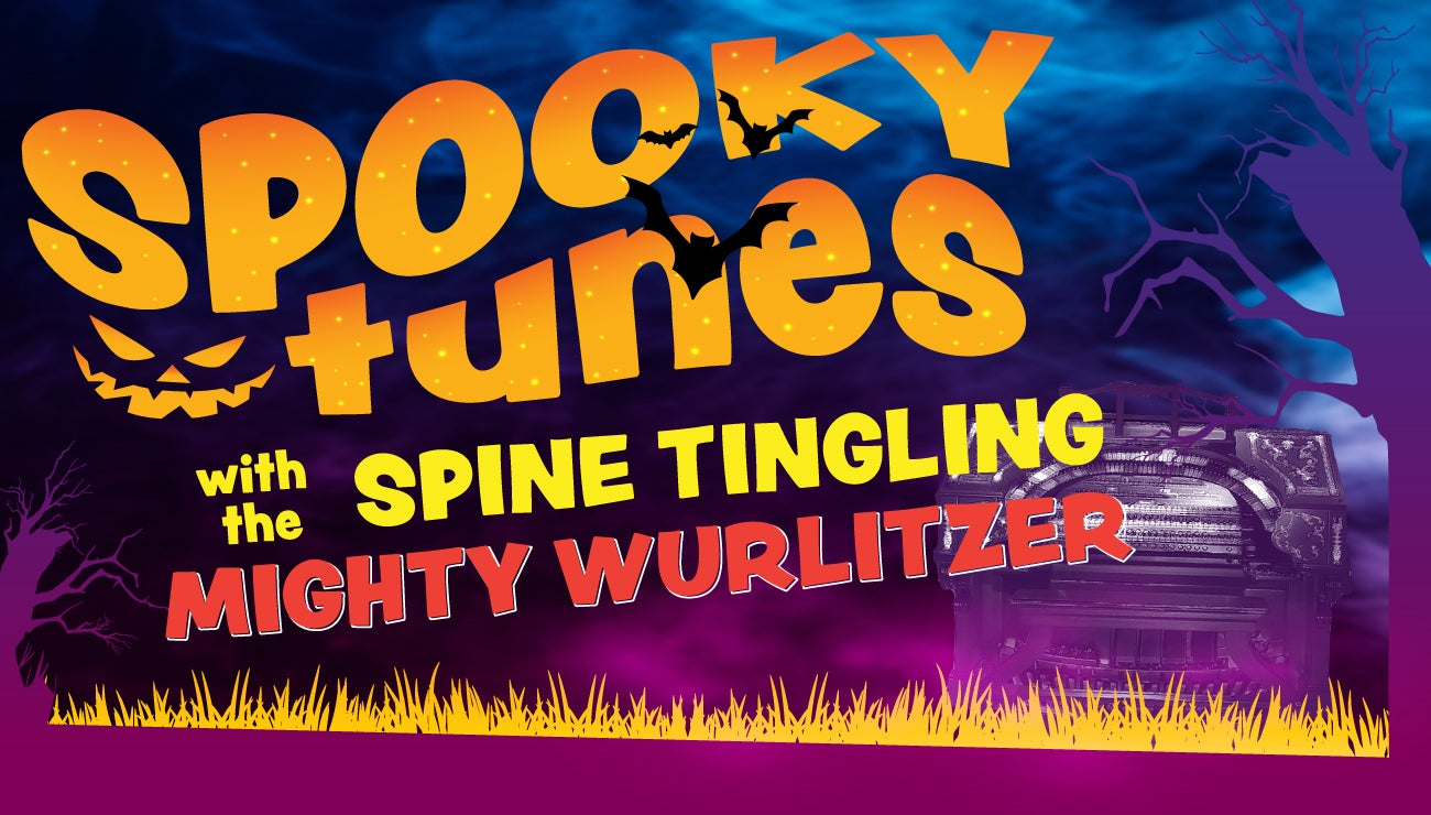 Spooky Tunes with the Spine Tingling Mighty Wurlitzer