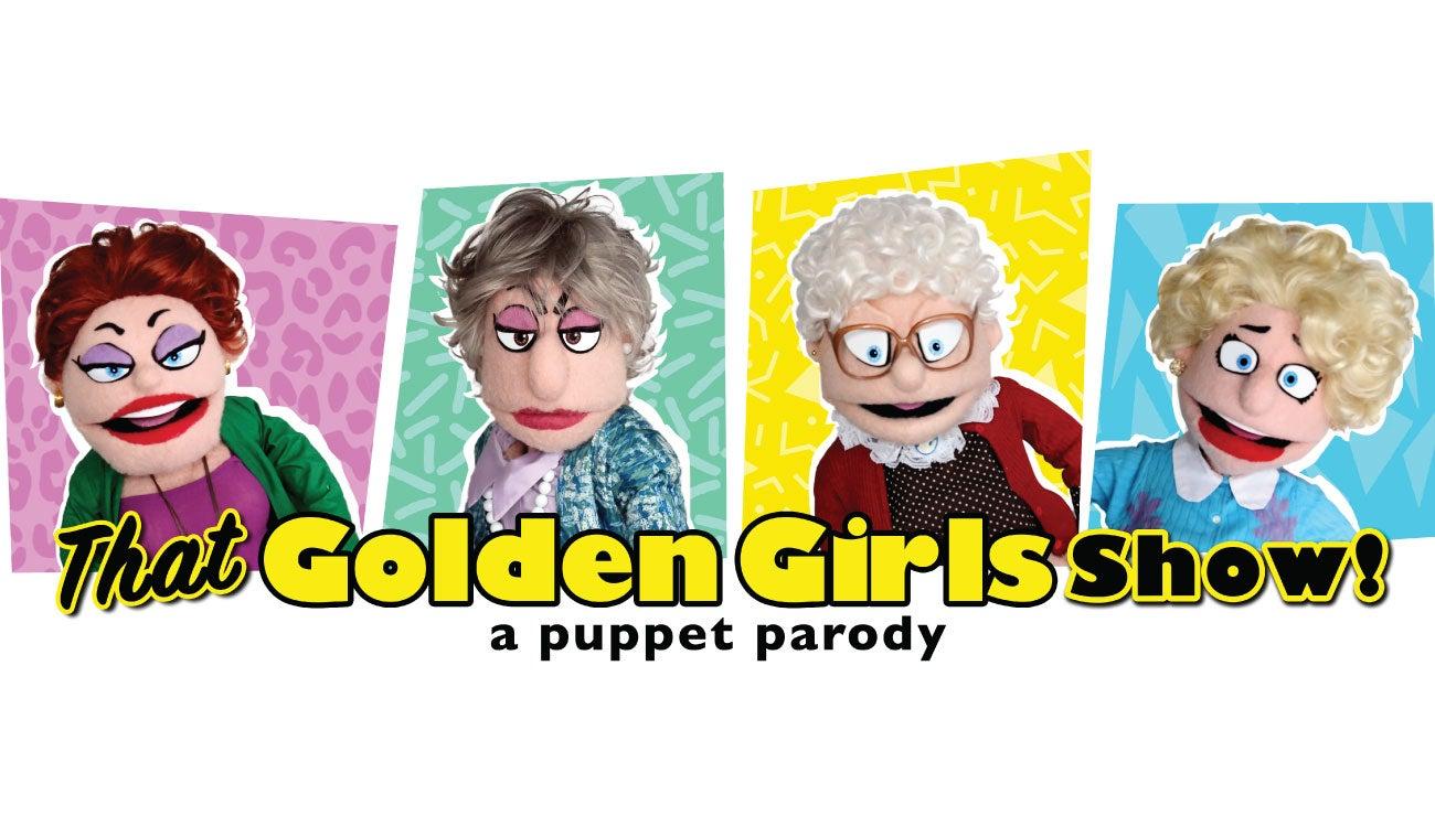 That Golden Girls Show! A Puppet Parody