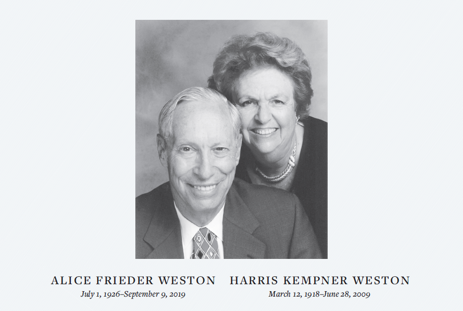 Alice Frieder Weston July 1, 1926 - September 9, 2019 and Harris Kempner Weston March 12, 1918-June 28, 2009